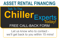 Asset Rental Financing- Talk to a Chiller Expert Today